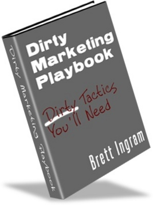 Product picture Dirty Marketing Playbook-Make Money From Your Website